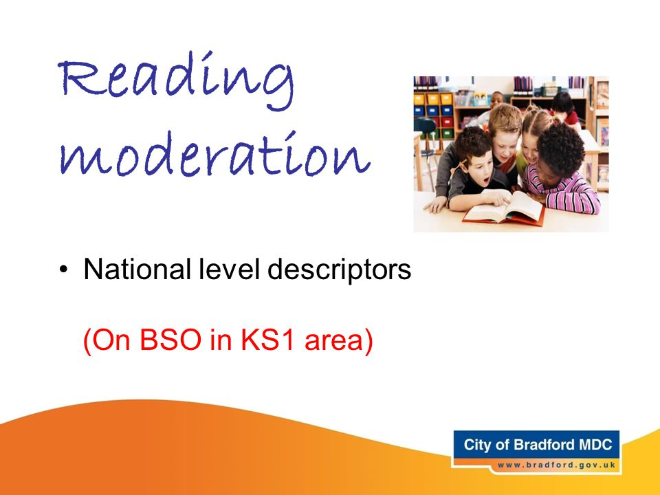 Reading moderation National level descriptors (On BSO in KS1 area)