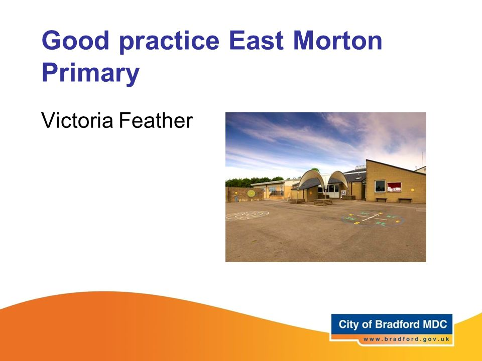 Good practice East Morton Primary