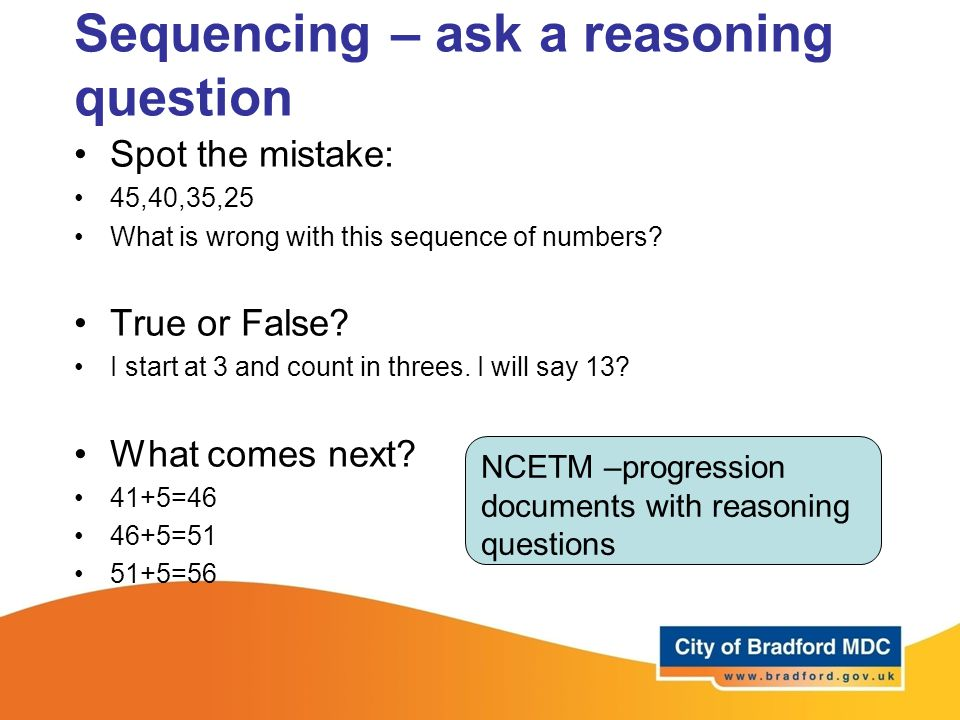 Sequencing – ask a reasoning question