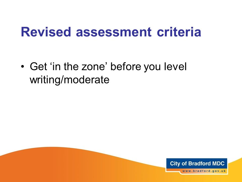 Revised assessment criteria