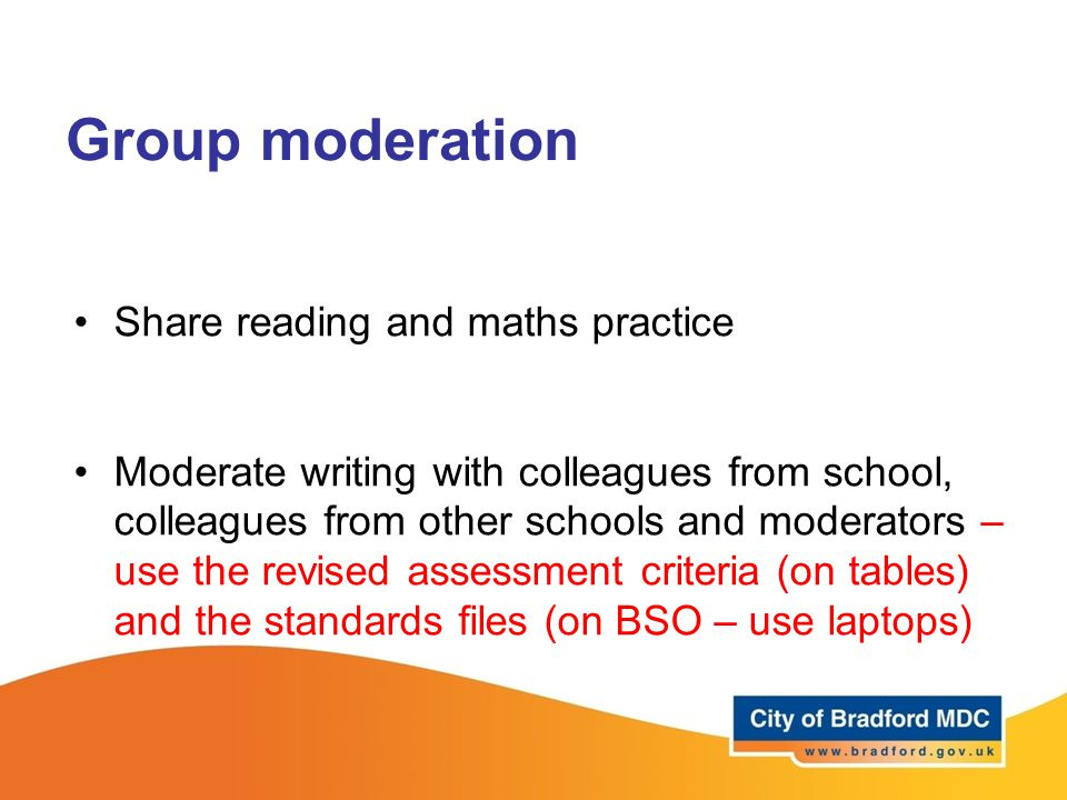 Group moderation Share reading and maths practice