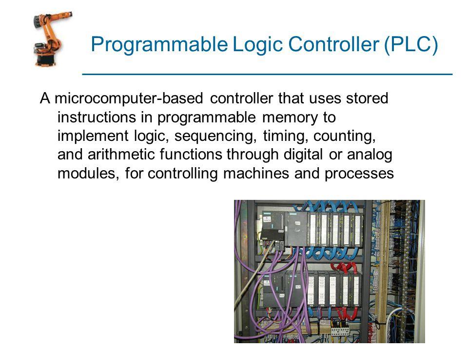 Programmable Logic Controller (PLC)