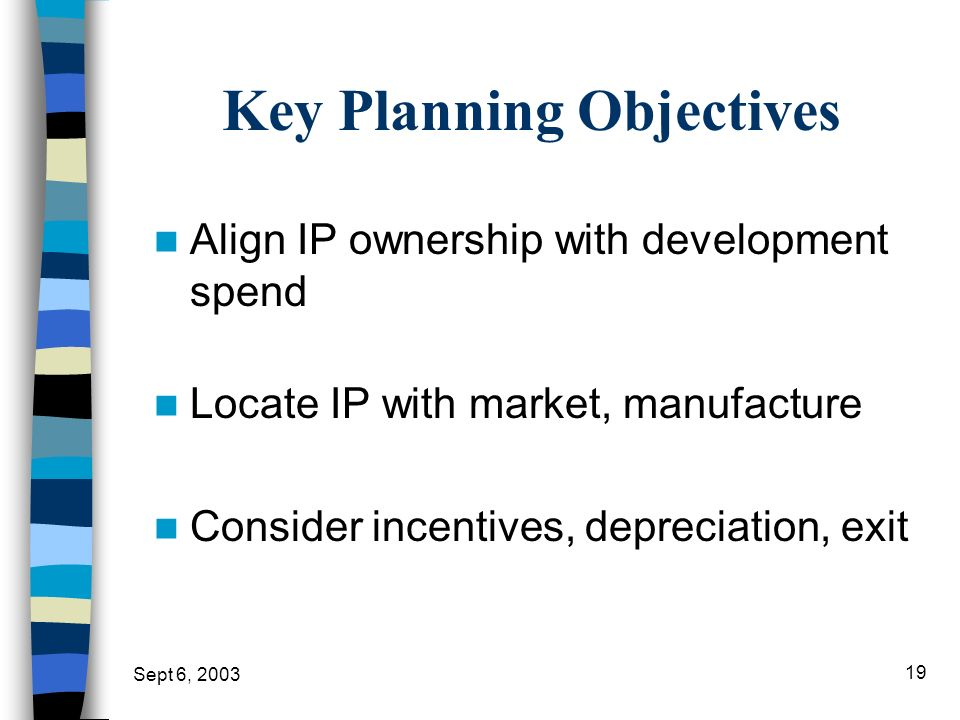 Key Planning Objectives