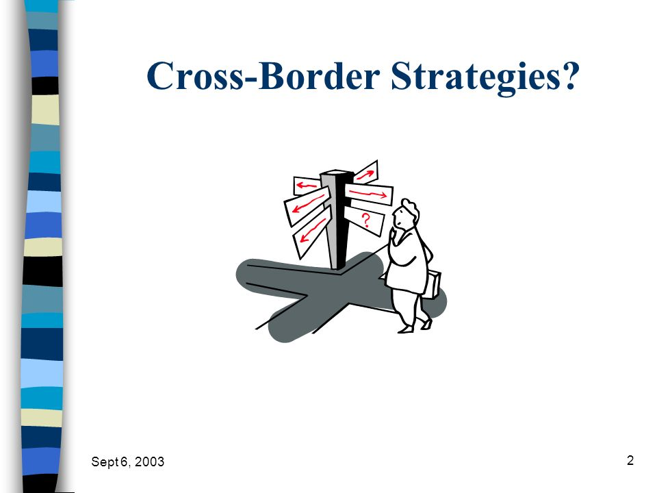 Cross-Border Strategies
