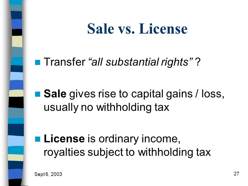 Sale vs. License Transfer all substantial rights