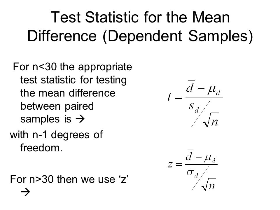 Test Statistic for the Mean Difference (Dependent Samples)