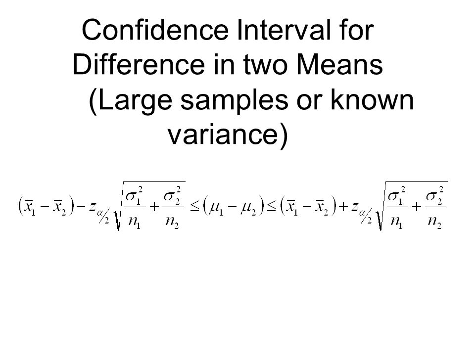 Confidence Interval for Difference in two Means