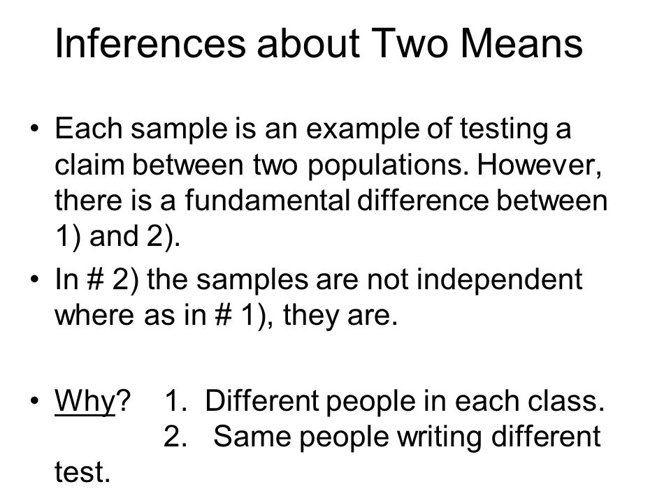 Inferences about Two Means
