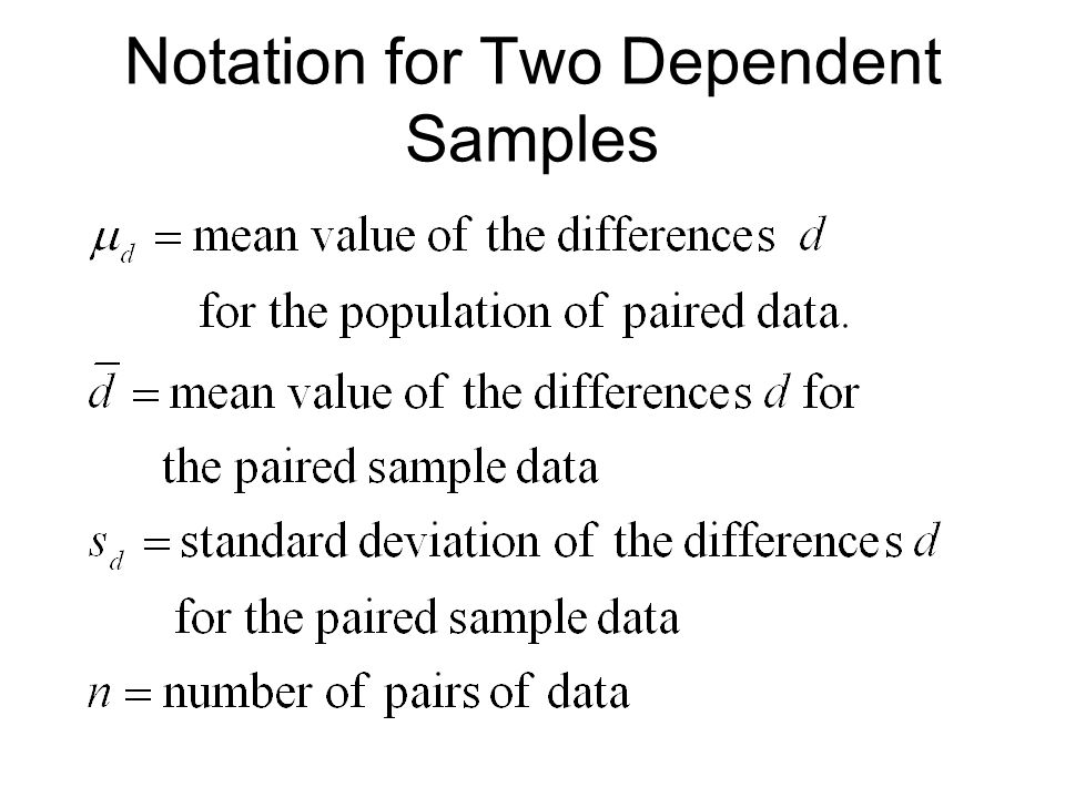 Notation for Two Dependent Samples