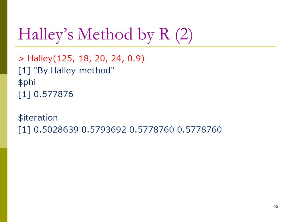 Halley's Method by R (2)