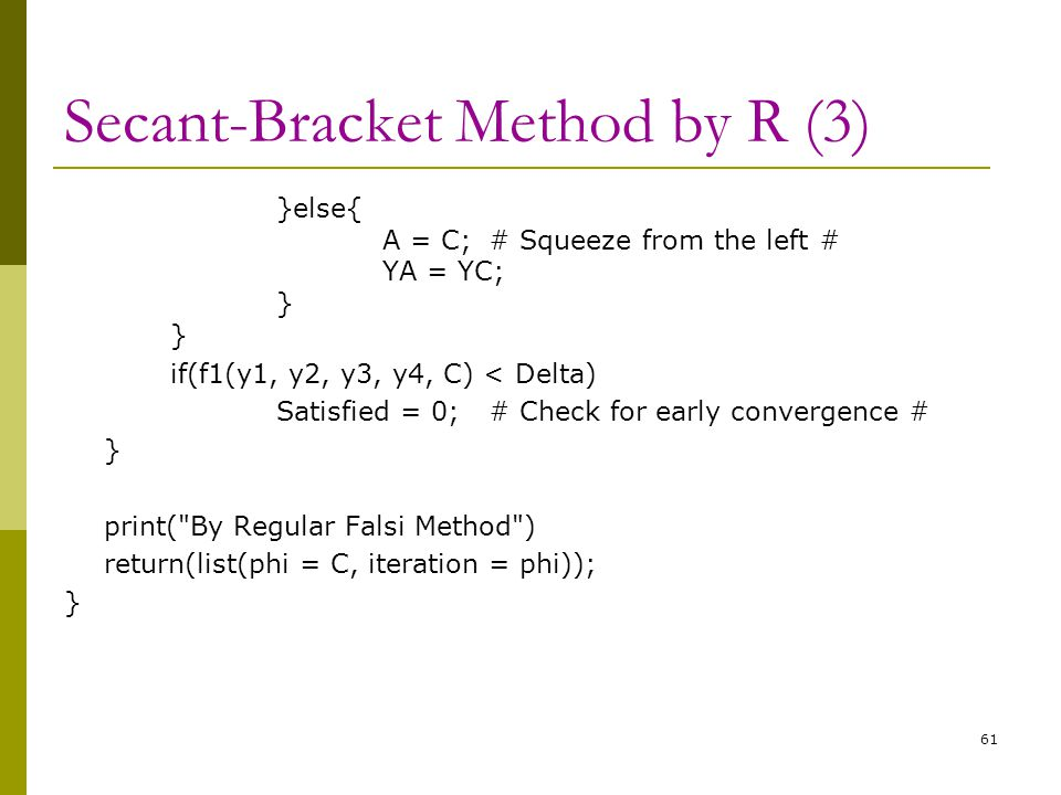 Secant-Bracket Method by R (3)