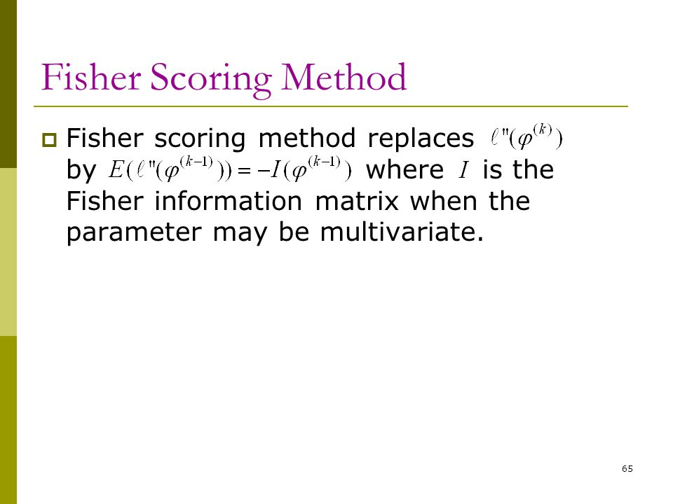 Fisher Scoring Method