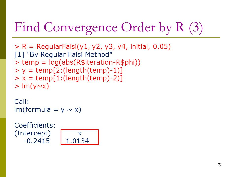 Find Convergence Order by R (3)