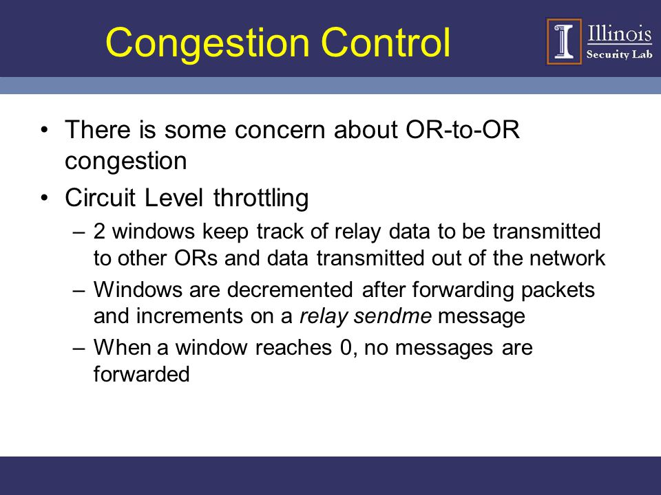 Congestion Control There is some concern about OR-to-OR congestion
