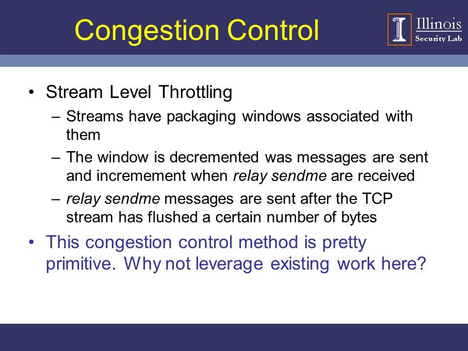 Congestion Control Stream Level Throttling