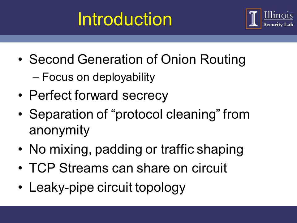 Introduction Second Generation of Onion Routing