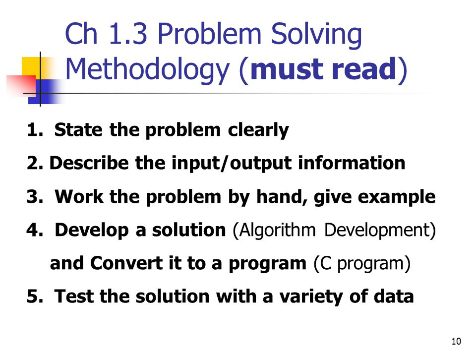 Ch 1.3 Problem Solving Methodology (must read)