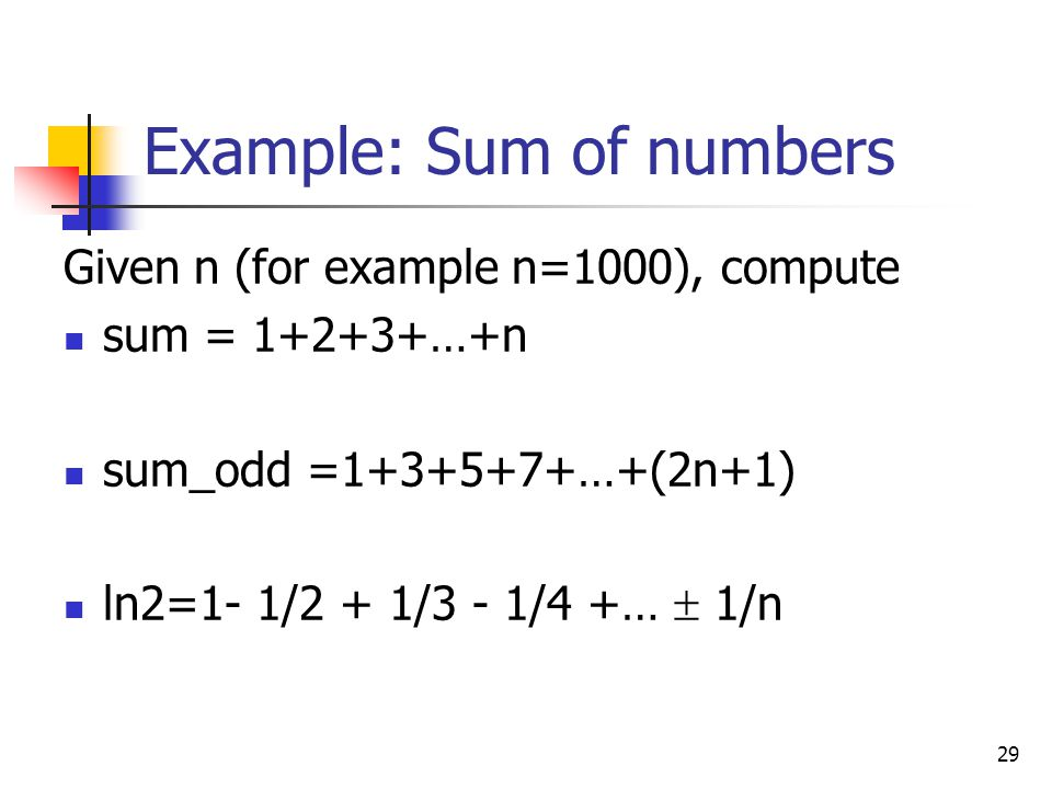 Example: Sum of numbers