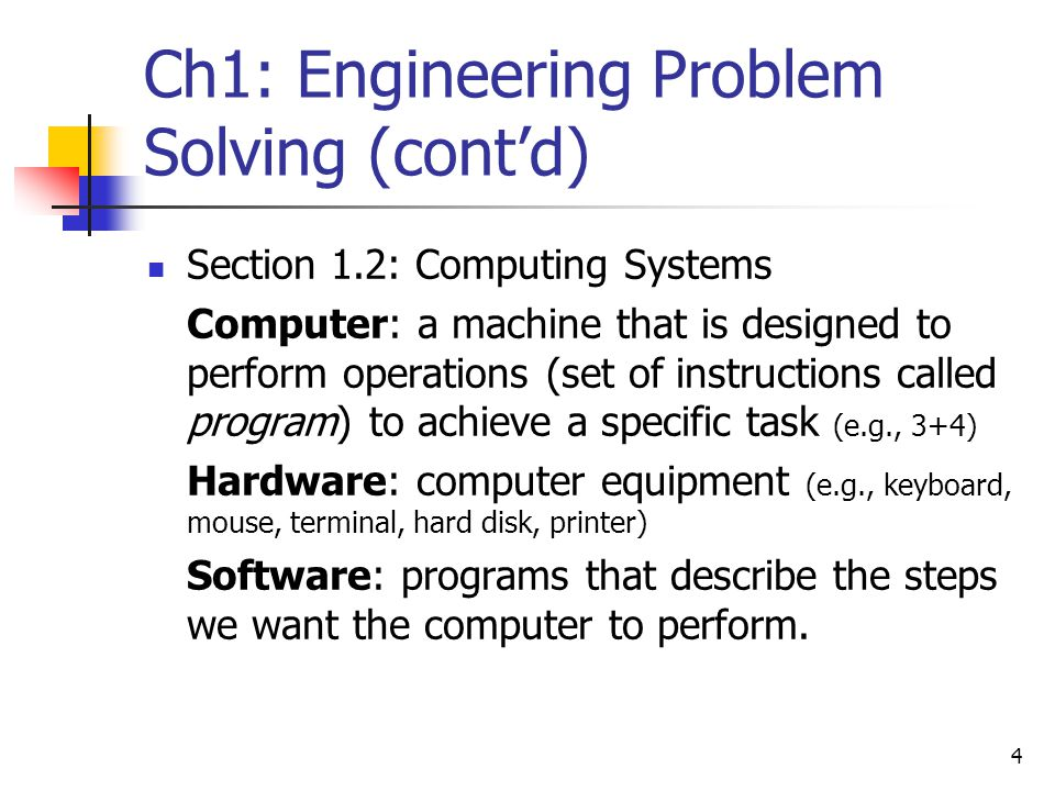 Ch1: Engineering Problem Solving (cont'd)