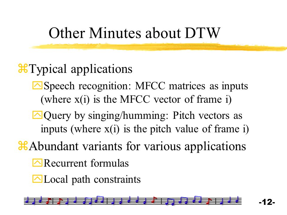 Other Minutes about DTW