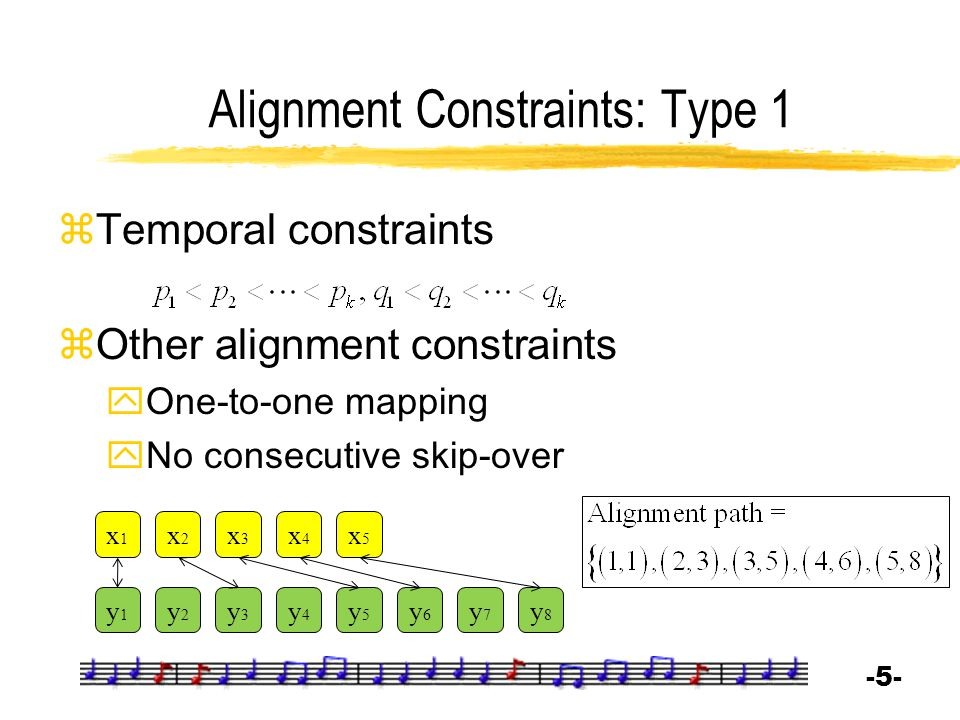 Alignment Constraints: Type 1