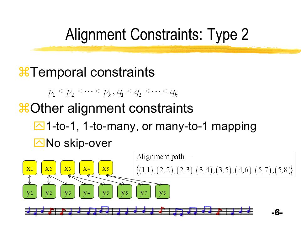 Alignment Constraints: Type 2