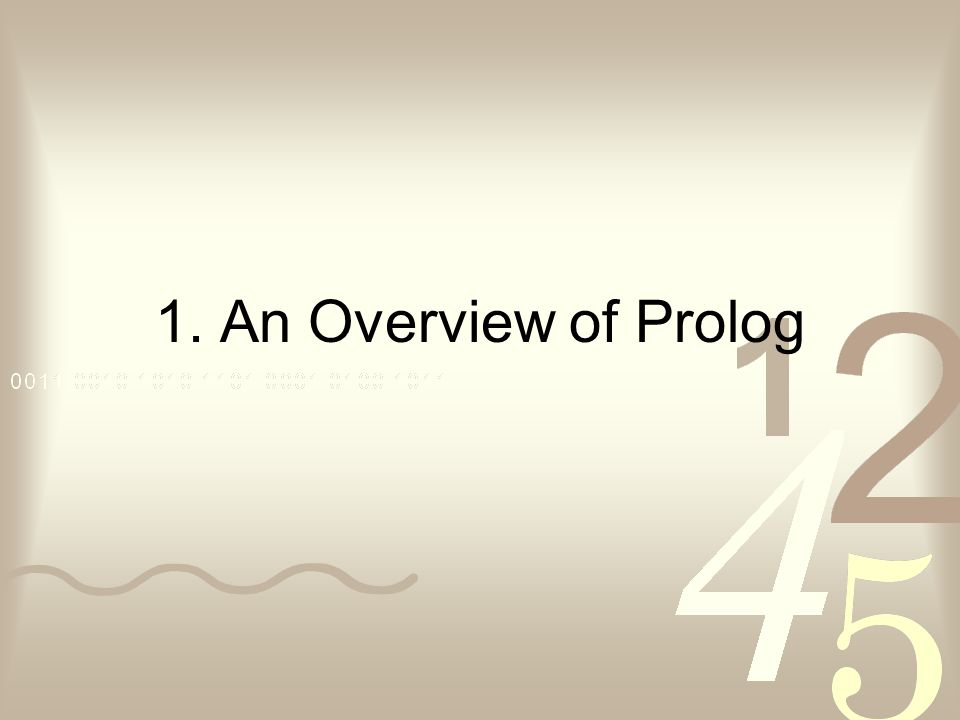 1. An Overview of Prolog