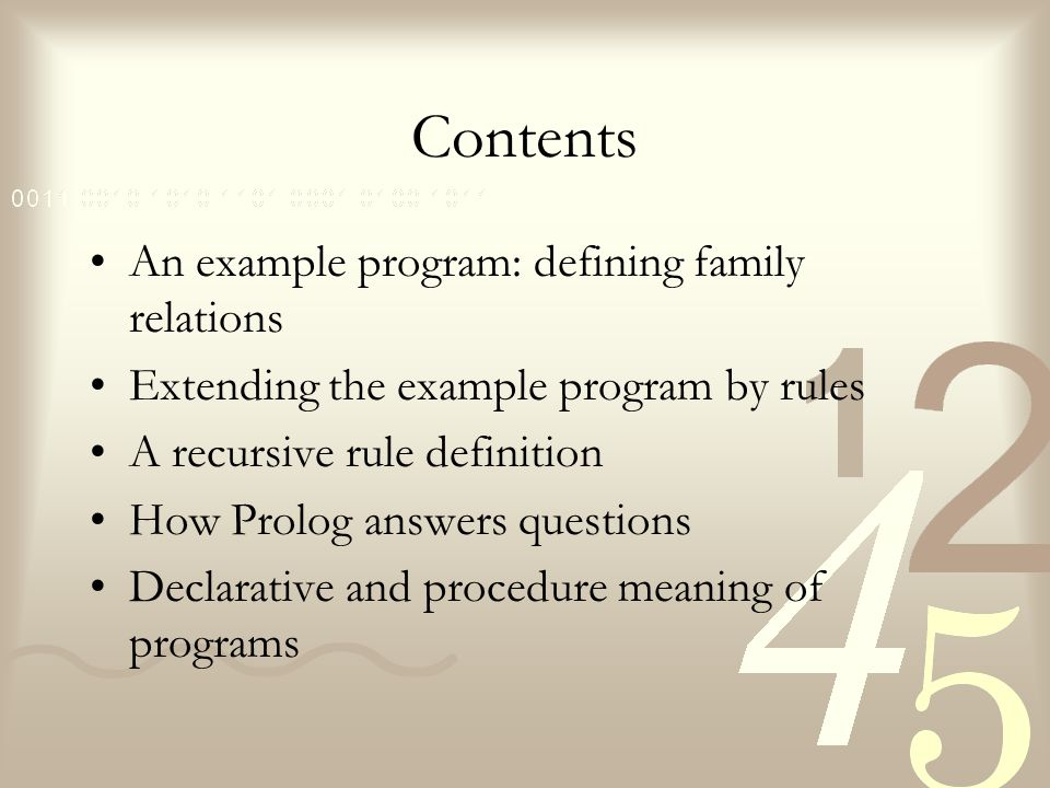 Contents An example program: defining family relations