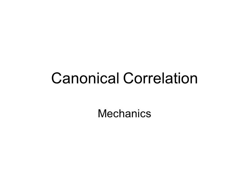 Canonical Correlation