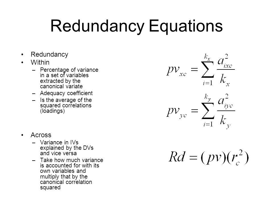 Redundancy Equations Redundancy Within Across