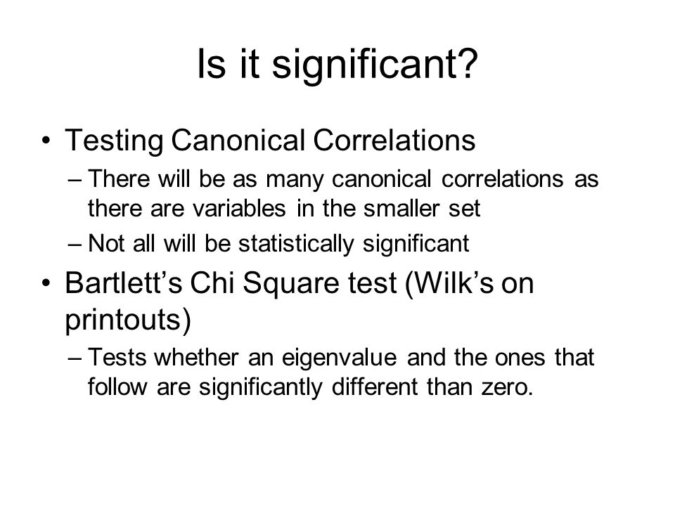 Is it significant Testing Canonical Correlations