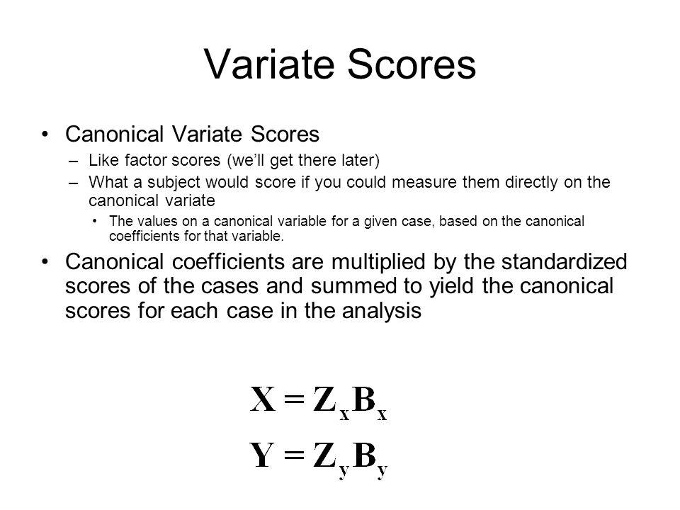 Variate Scores Canonical Variate Scores