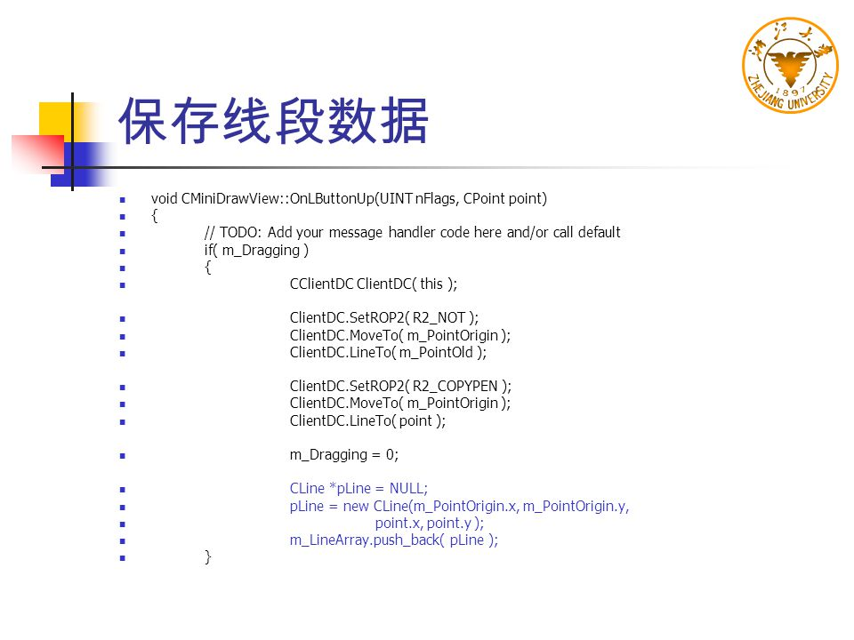 保存线段数据 void CMiniDrawView::OnLButtonUp(UINT nFlags, CPoint point) {