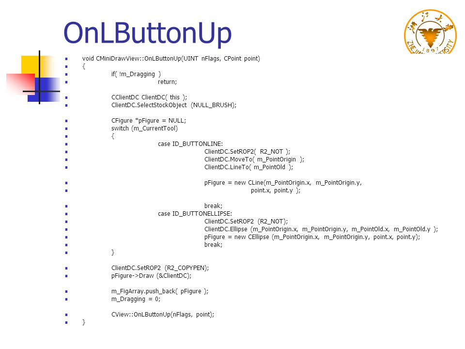 OnLButtonUp void CMiniDrawView::OnLButtonUp(UINT nFlags, CPoint point)