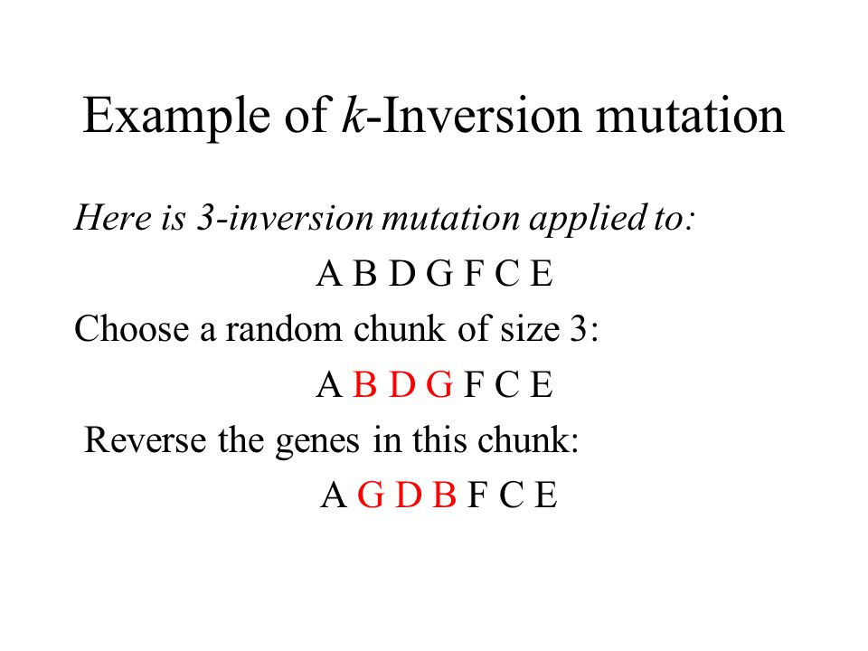Example of k-Inversion mutation