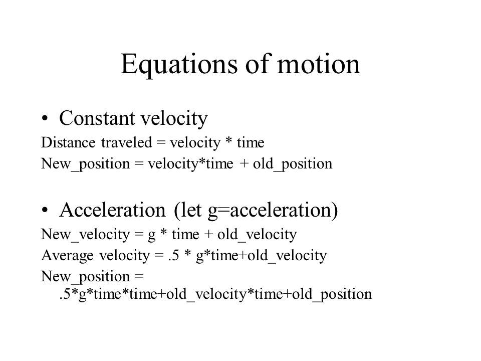 Equations of motion Constant velocity