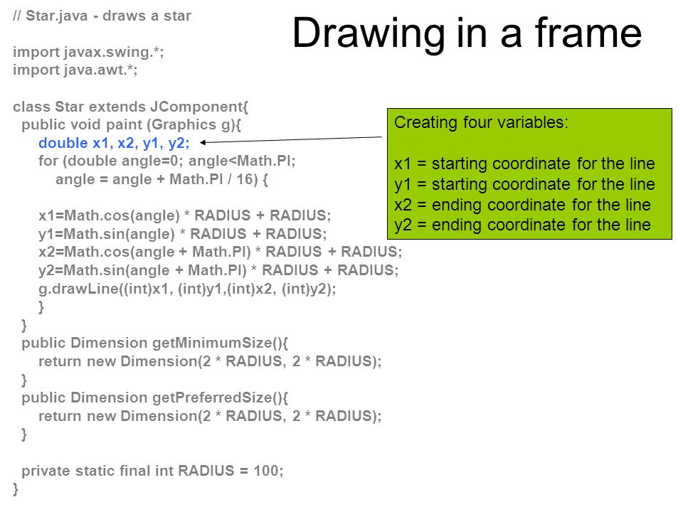 Drawing in a frame Creating four variables: