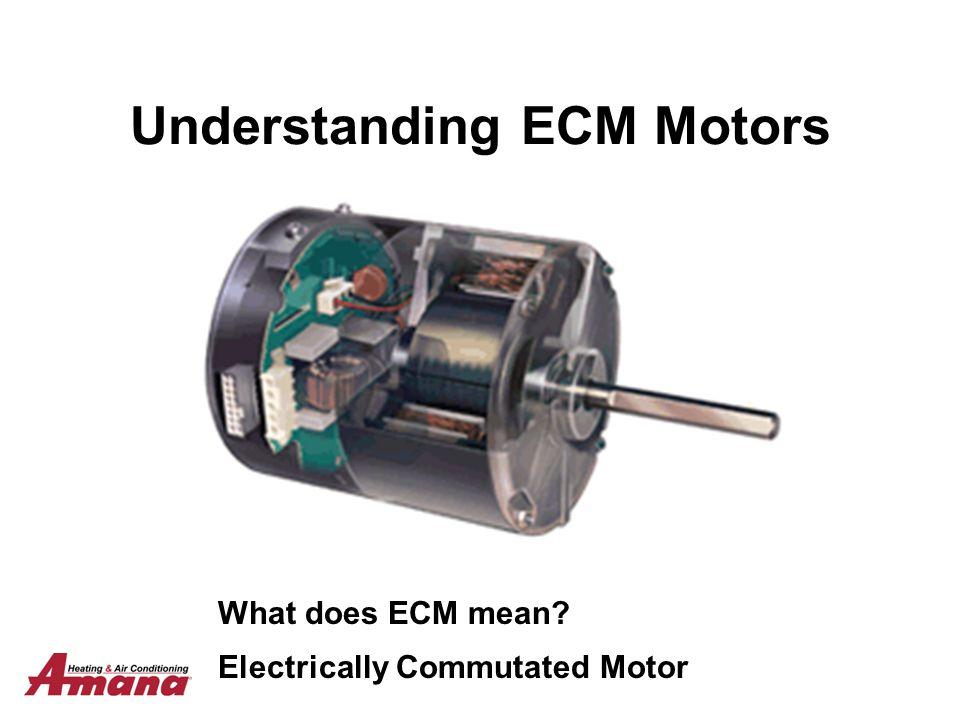 Understanding ECM Motors