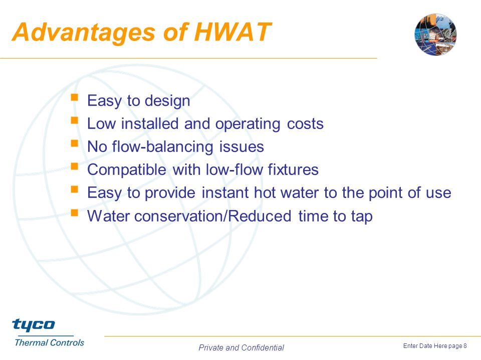 Advantages of HWAT Easy to design Low installed and operating costs