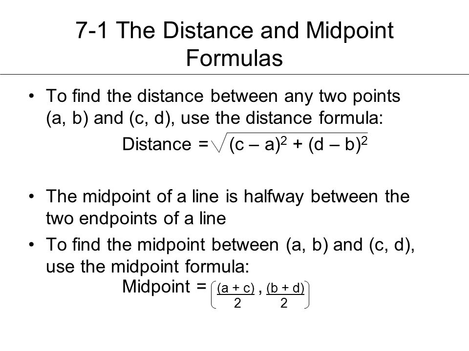 7-1 The Distance and Midpoint Formulas