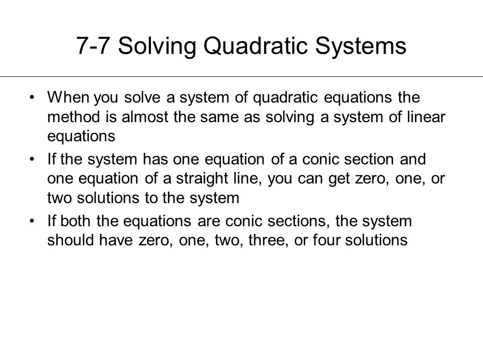 7-7 Solving Quadratic Systems