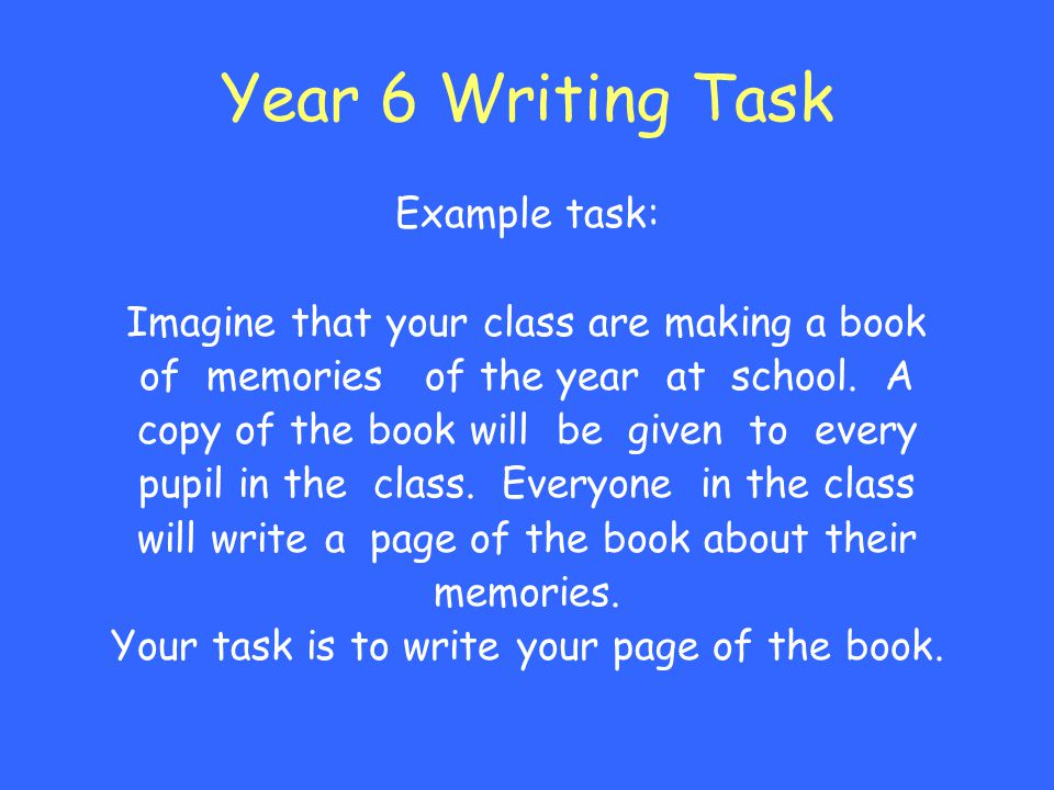 Year 6 Writing Task