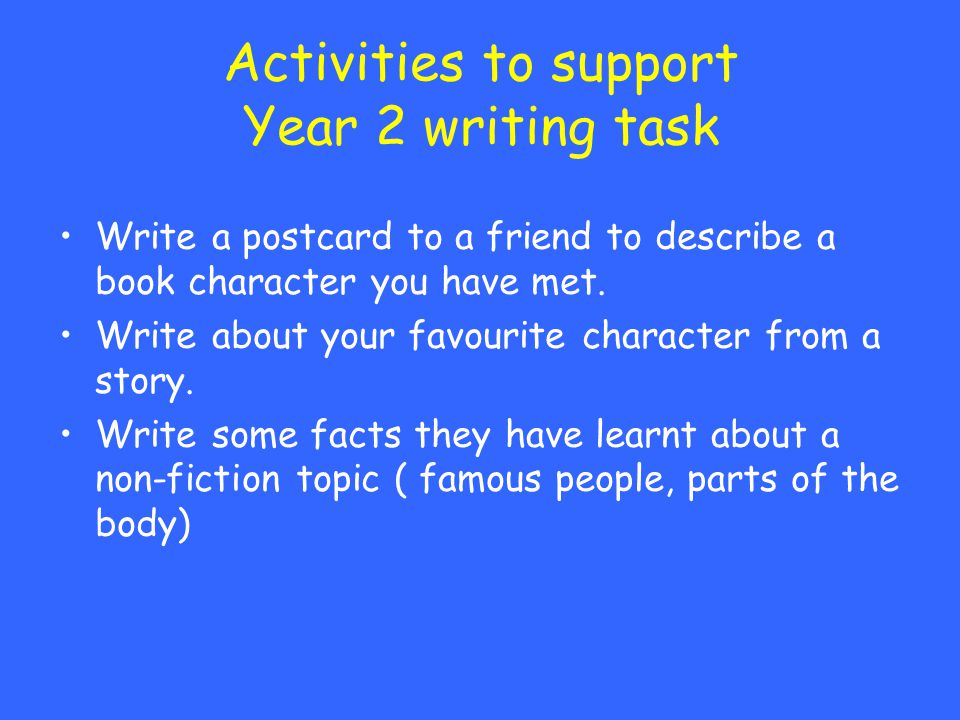 Activities to support Year 2 writing task