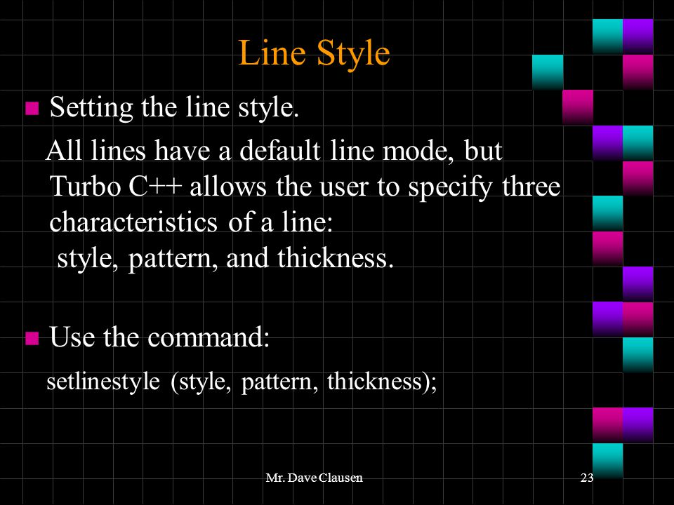 Line Style Setting the line style.