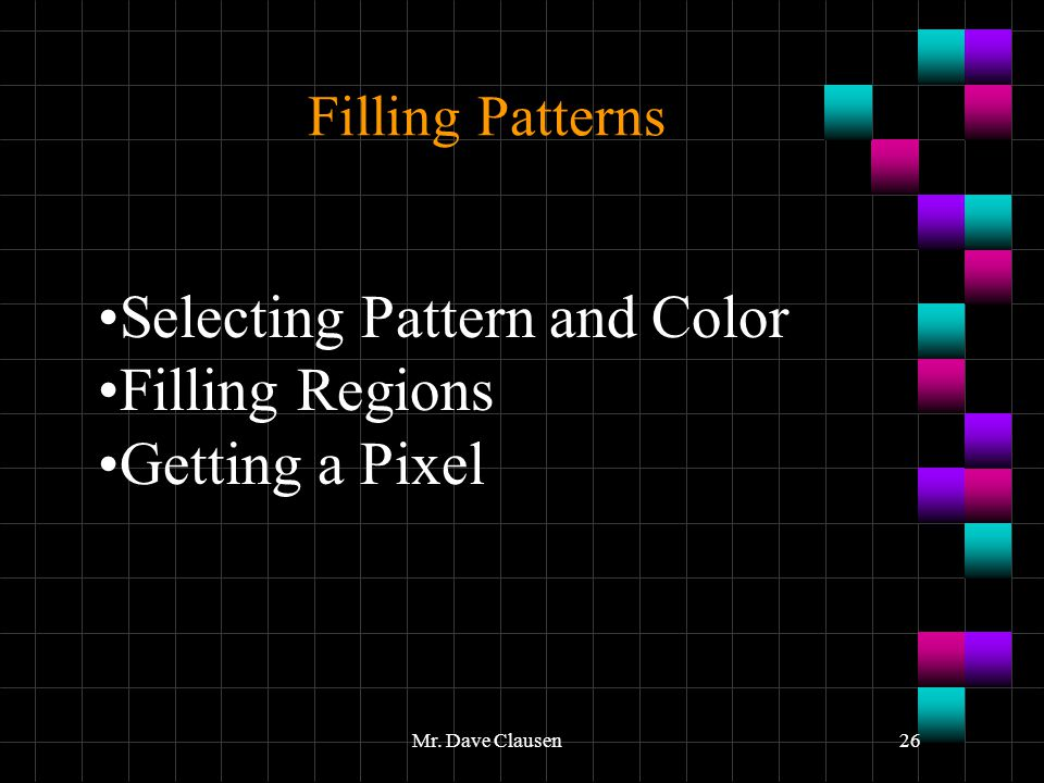 Selecting Pattern and Color Filling Regions Getting a Pixel