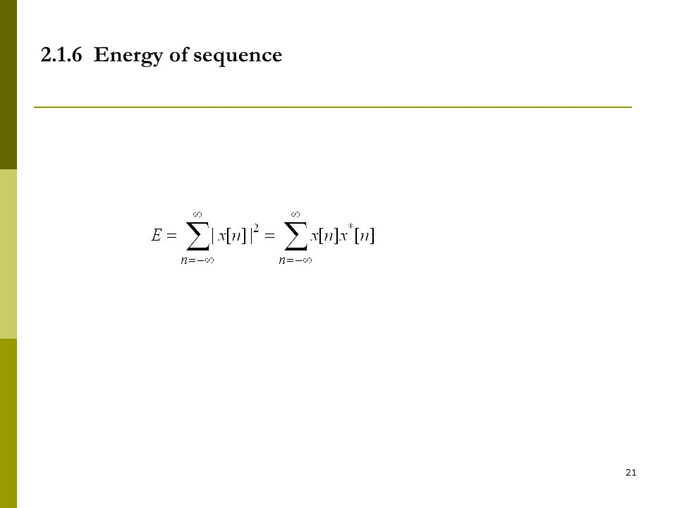 2.1.6 Energy of sequence
