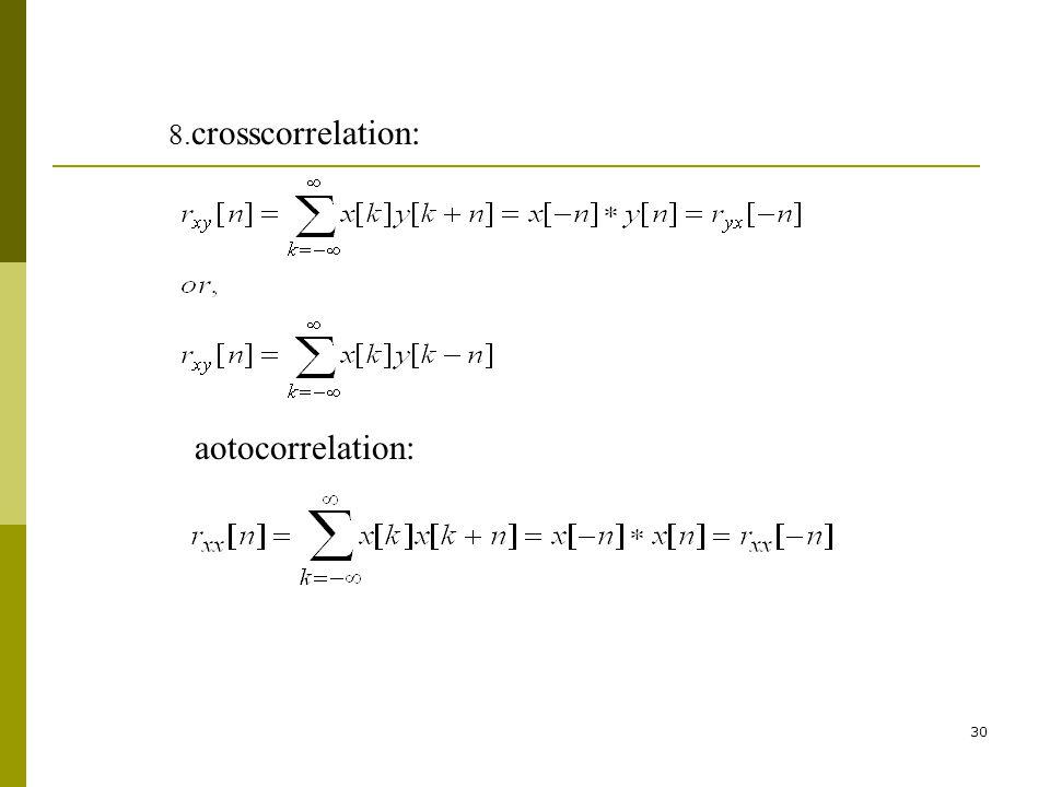 8.crosscorrelation: aotocorrelation: