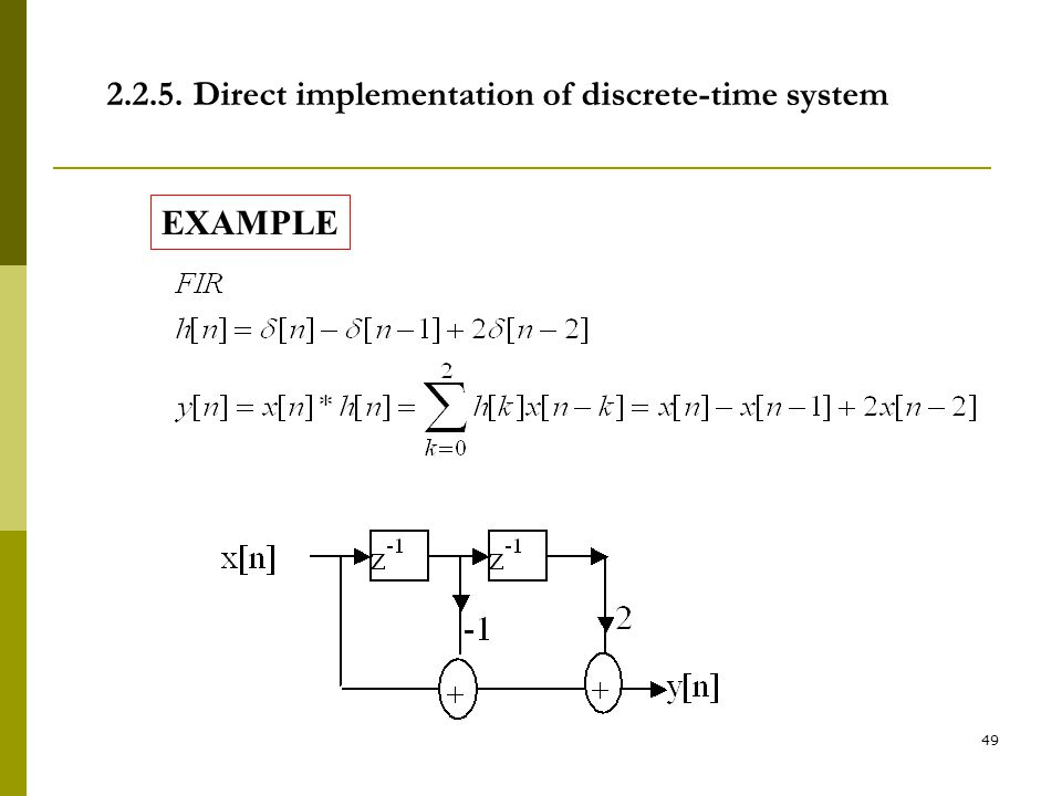 2.2.5. Direct implementation of discrete-time system