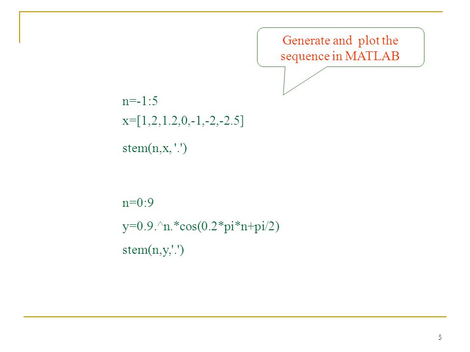 Generate and plot the sequence in MATLAB