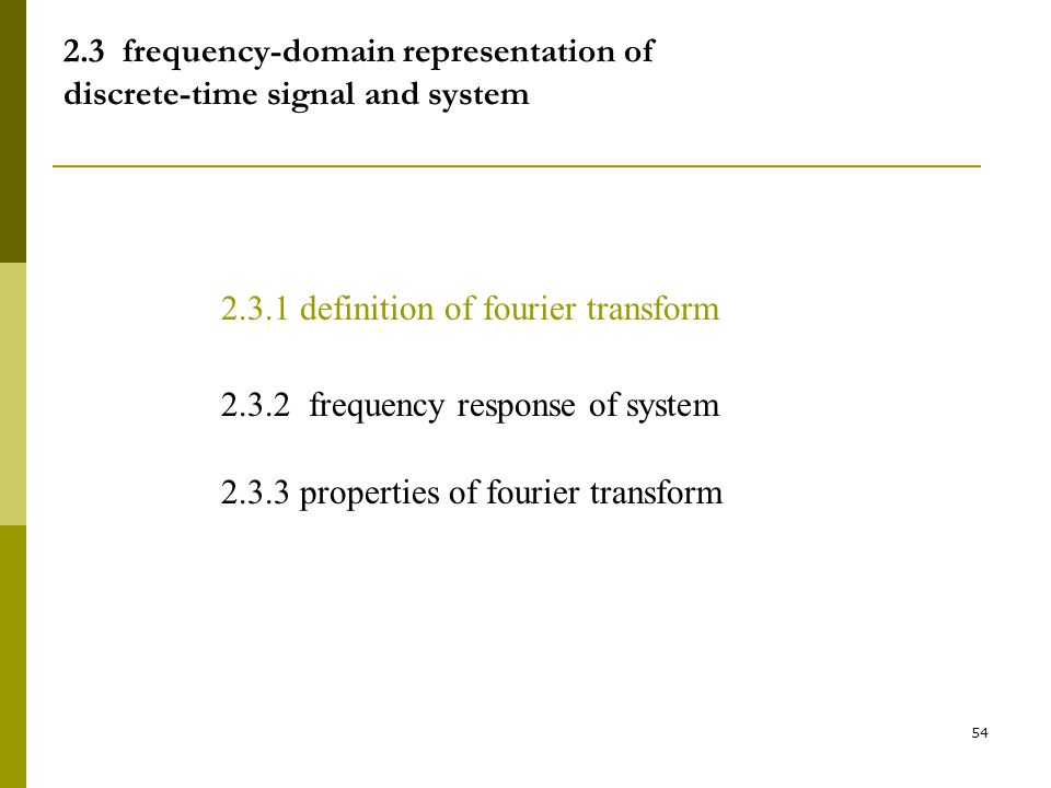 2.3 frequency-domain representation of discrete-time signal and system